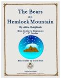 Mini-Guide for Beginners: The Bears on Hemlock Mountain