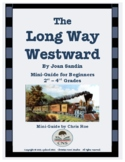 Mini-Guide for Beginners: The Long Way Westward