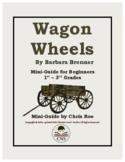 Mini-Guide for Beginners: Wagon Wheels