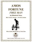 Mini-Guide for Juniors: Amos Fortune Free Man Workbook