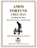 Mini-Guide for Juniors: Amos Fortune Free Man Workbook