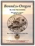 Mini-Guide for Juniors: Bound for Oregon Workbook