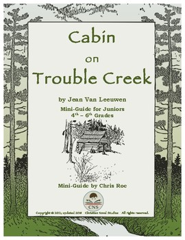 Mini-Guide for Juniors: Cabin on Trouble Creek