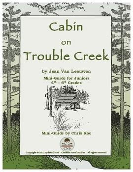 Mini-Guide for Juniors: Cabin on Trouble Creek Interactive