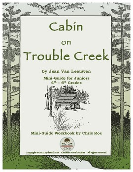 Mini-Guide for Juniors: Cabin on Trouble Creek Workbook