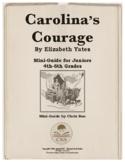 Mini-Guide for Juniors: Carolina's Courage