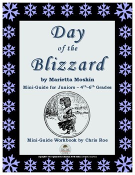 Mini-Guide for Juniors: Day of the Blizzard Workbook