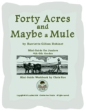 Mini-Guide for Juniors: Forty Acres and Maybe a Mule Workbook