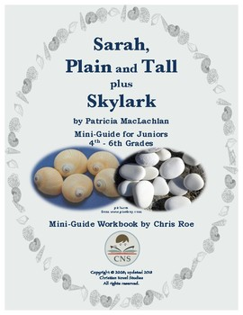 Mini-Guide for Juniors: Sarah, Plain and Tall/Skylark Workbook