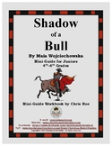 Mini-Guide for Juniors: Shadow of a Bull Workbook