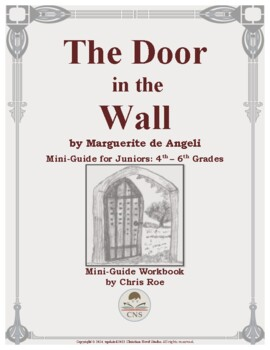 Mini-Guide for Juniors: The Door in the Wall Workbook