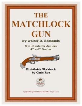 Mini-Guide for Juniors: The Matchlock Gun Workbook