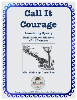 Mini-Guide for Middlers: Call It Courage