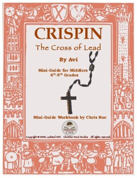 Mini-Guide for Middlers: Crispin -- The Cross of Lead Workbook