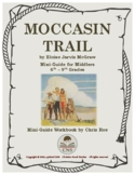 Mini-Guide for Middlers: Moccasin Trail Workbook