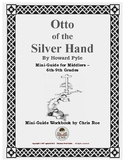 Mini-Guide for Middlers: Otto of the Silver Hand Workbook