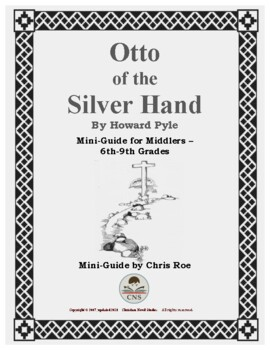 Mini-Guide for Middlers: Otto of the Silver Hand Interactive