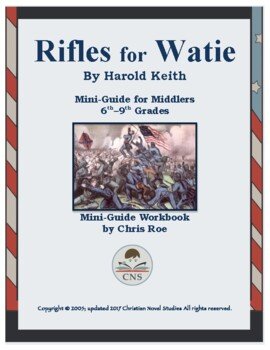 Mini-Guide for Middlers: Rifles for Watie Workbook
