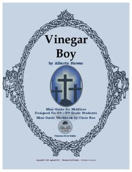 Mini-Guide for Middlers: Vinegar Boy Workbook