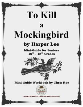 Mini-Guide for Seniors: To Kill a Mockingbird Workbook
