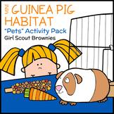 "Mini Guinea Pig Habitat - Girl Scout Brownies - ""Pets"" Pack (Steps 2 & 4)"