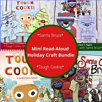 """Mini Holiday Themed Read Aloud Craft Bundle Ft. """"Santa Bruce"""" and """"Tough Cookie"""""""