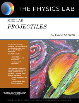 High School Physics and Physical Science - Mini Lab: Projectiles