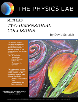 High School Physics and Physical Science - Mini Lab: Two Dimensional Collisions