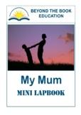 Mini Lapbook - My Mum (UK spelling)