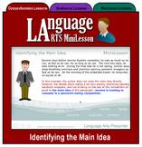 Mini Lesson 13:  Identifying the Main Idea, Full Version