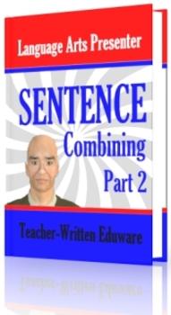 Mini Lesson 29: Sentence Combining Part 2, Free Version