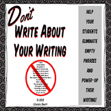 Don't Write About Your Writing for Middle School (Grades 6, 7, 8, 9)