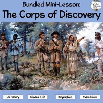 Bundled Mini-Lesson: The Corps of Discovery