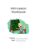Mini-Lesson Workbook