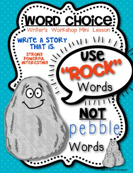 Mini Lesson for Writing Workshop: {Word Choice: Rock and Pebble Words}