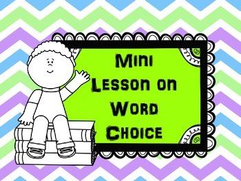 Mini Lesson on Word Choice