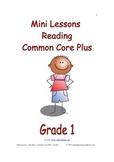 Mini Lessons - Reading - Common Core Plus - Grade 1