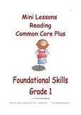 Mini Lessons - Reading - Common Core Plus - Grade 1 - Foundational Skills