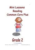 Mini Lessons - Reading - Common Core Plus - Grade 2