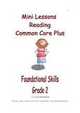 Mini Lessons - Reading - Common Core Plus - Grade 2 - Foundational Skills