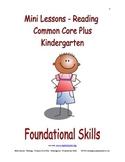 Mini Lessons - Reading - Common Core Plus - Kindergarten - Foundational Skills