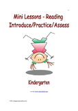 Mini Lessons - Reading - Introduce/Practice/Assess - Kindergarten