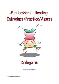 Mini Lessons - Reading - Introduce/Practice/Assess - Kindergarten