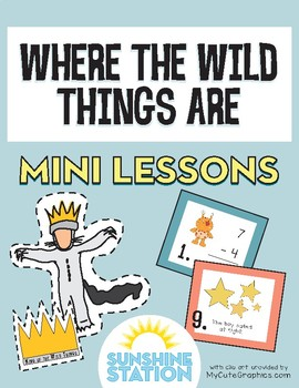 Mini Lessons - Where the Wild Things Are