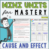 Reading Comprehension Mini Unit for Mastery- Cause and Effect