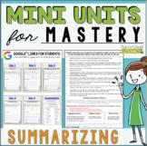 Reading Comprehension Mini Unit for Mastery- Summarizing