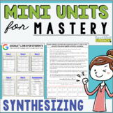 Reading Mini Unit for Mastery- Synthesizing | Distance Lea