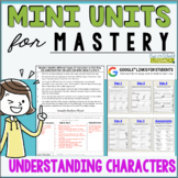 Reading Mini Unit for Mastery-Understanding Characters | D