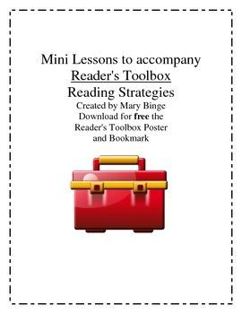 Mini Lessons to accompany Reader's Toolbox Reading Strategies