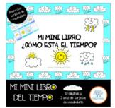 El Tiempo, Mini Libro ¿Cómo está el Tiempo? Español /Spanish
